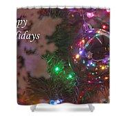 Ornaments-2096-happyholidays Shower Curtain