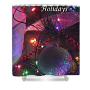 Ornaments-2136-happyholidays Shower Curtain