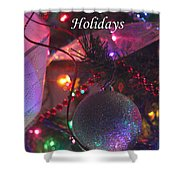Ornaments-2143-happyholidays Shower Curtain