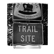 Oregon Trail Sign A Shower Curtain