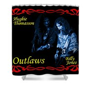Outlaws Billy Jones And Hughie Thomasson Shower Curtain