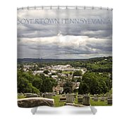 Overlooking Boyertown Shower Curtain
