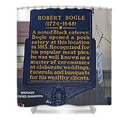 Pa-131 Robert Bogle 1774-1848 Shower Curtain