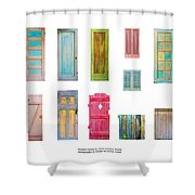 Painted Doors And Window Panes Shower Curtain