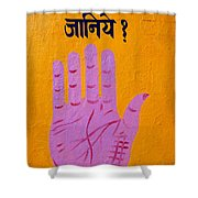 Palm Reading Sign In Rishikesh Shower Curtain