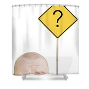 Part Of A Mans Head And A Sign Shower Curtain by Chris and Kate Knorr