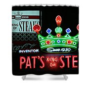 Pat's King Of Steaks Shower Curtain