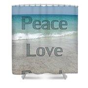 Peace Love Beach Shower Curtain