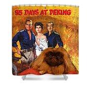 Pekingese Art - 55 Days In Peking Movie Poster Shower Curtain