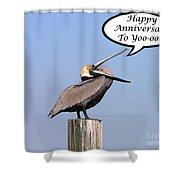 Pelican Anniversary Card Shower Curtain