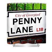 Penny Lane Sign City Of Liverpool England  Shower Curtain