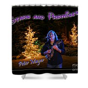 Peter Mayer Stars And Promises Christmas Tour Shower Curtain