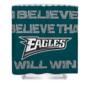 Philadelphia Eagles I Believe Shower Curtain