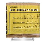 Photo Permit Shower Curtain