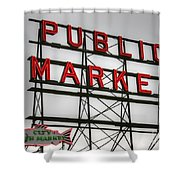 Pike Place Public Market Sign Shower Curtain
