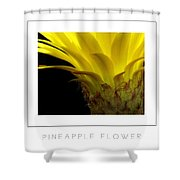 Pineapple Flower Poster Shower Curtain