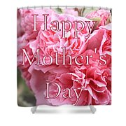 Pink Hollyhock Mother's Day Card Shower Curtain