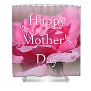 Pink Rose Mother's Day Card Shower Curtain