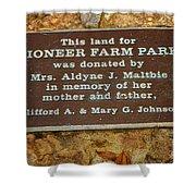 Pioneer Farm Park Plaque At Andersonville Georgia Shower Curtain