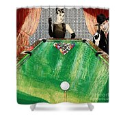 Playing Pool My Way Shower Curtain
