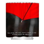 Please Share My Umbrella Shower Curtain