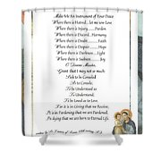 Pope Francis St. Francis Simple Prayer Mary Shower Curtain by Desiderata Gallery