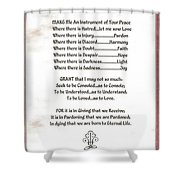 Pope Francis St. Francis Simple Prayer Prayer For Peace Shower Curtain