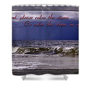 Prayer In Storm Shower Curtain