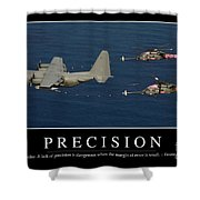 Precision Inspirational Quote Shower Curtain