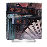 Preservation Hall Sign Shower Curtain
