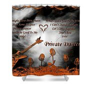 Private Dancer Shower Curtain