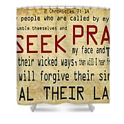 Prophetic Call  Shower Curtain