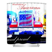 Proud To Be Standing By You Side Shower Curtain