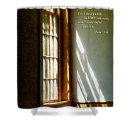 Psalm 118 24 This Is The Day Which The Lord Hath Made Shower Curtain