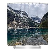Psalm 121 With Mountains Shower Curtain