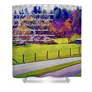 Psalm 96 12 13 Shower Curtain by Michelle Greene Wheeler