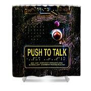 Push To Talk Shower Curtain by Bob Orsillo