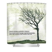 Quote Of The Day Shower Curtain