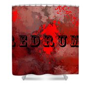 R E D R U M - Featured In Visions Of The Night Group Shower Curtain