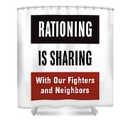 Rationing Is Sharing - Ww2 Shower Curtain