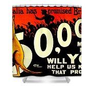 Recruiting Poster - Ww1 - Australian Promise Shower Curtain