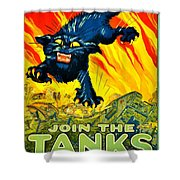 Recruiting Poster - Ww1 - Join The Tank Corps Shower Curtain