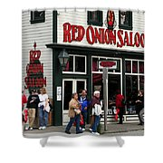 Red Onion Saloon Shower Curtain
