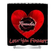 Remember With Love Shower Curtain