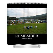 Rememeber Shower Curtain
