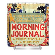 Reproduction Of A Poster Advertising The Morning Journal Shower Curtain