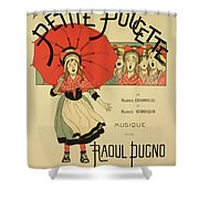 Reproduction Of A Poster Advertising The Operetta La Petite Poucette Shower Curtain