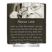 Rescue Love Adoption Shower Curtain by Andee Design
