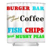 Restaurant Signs Shower Curtain