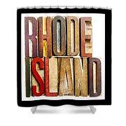 Rhode Island Antique Letterpress Printing Blocks Shower Curtain